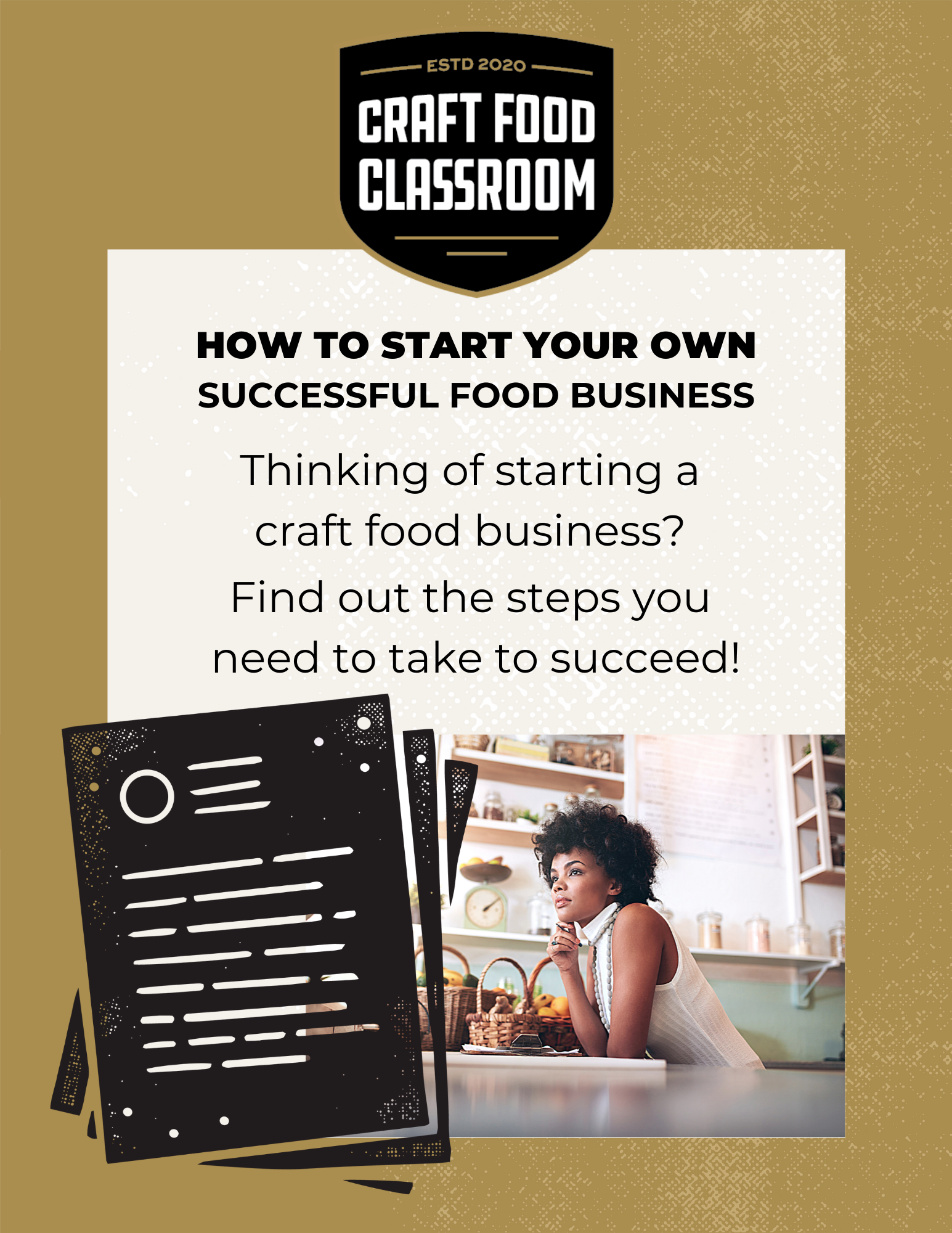 Landing Page Graphic  How to Start Your Own Successful Craft Food Business 07.19.2021